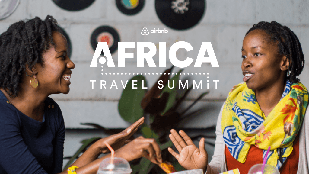 Airbnb a lancé « Airbnb Africa Academy » et a organisé son premier  « Africa Travel Summit »