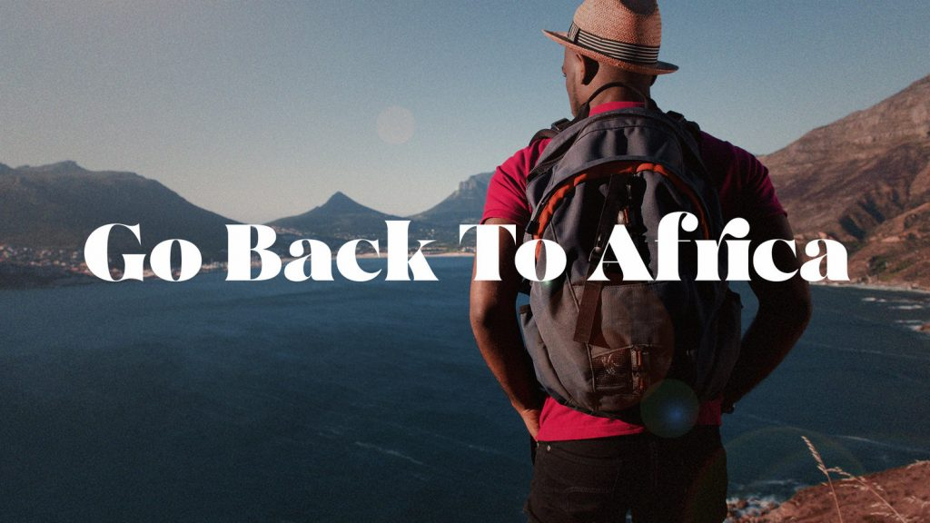 La campagne «Go Back To Africa» transforme une expression péjorative en slogan marketing